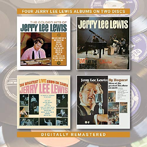Golden Hits Of / Live At The Star Club / Greatest Live Show On Earth /By Request (Jerry Lee Lewis Live At The Star Club)