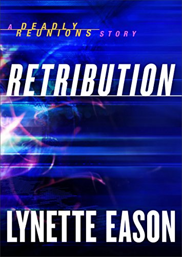 Retribution ebook shorts deadly reunions a deadly reunions retribution ebook shorts deadly reunions a deadly reunions story by fandeluxe Document