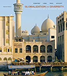 Globalization and Diversity: Geography of a Changing World (2nd Edition)