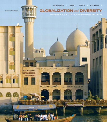 Globalization and Diversity: Geography of a Changing World Value Package (includes Mapping Workbook) (2nd Edition)