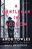#6: A Gentleman in Moscow: A Novel