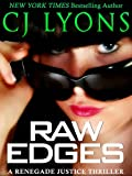 RAW EDGES: a Renegade Justice Thriller (Renegade Justice Thrillers Book 2)