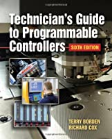 Technician's Guide to Programmable Controllers, 6th Edition Front Cover
