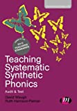 Teaching Systematic Synthetic Phonics : Audit and Test, Waugh, David and Harrison-Palmer, Ruth, 1446268950