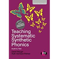 Teaching Systematic Synthetic Phonics (Transforming Primary QTS Series)