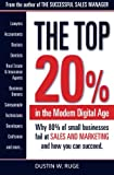 img - for The Top 20%: Why 80% of small businesses fail at SALES & MARKETING and how you can succeed book / textbook / text book