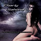Naked Thoughts From a Silent Chaos by CHARLY SAHONA (2010-03-01)