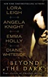Beyond the Dark, Lora Leigh and Angela Knight, 0515147192