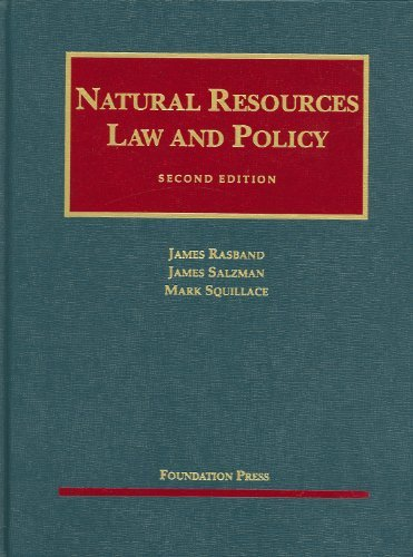 Natural Resources Law And Policy  Text Only  2Nd Second  Edition By J  Rasband J  Salzman M  Squillace