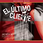 El ultimo cliente [The Last Customer] | Jacinto Rey
