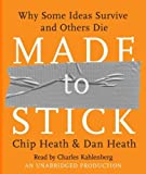 img - for Made to Stick: Why Some Ideas Survive and Others Die [ Audiobook ] Unabridged edition by Heath, Chip; Heath, Dan published by Random House Audio [ Audio CD ] book / textbook / text book