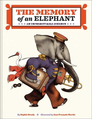 The Memory of an Elephant: An Unforgettable Journey: Strady ...