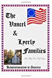 The Vancel and Lyerly Families, MaryAnn Rizzo, 1466495456