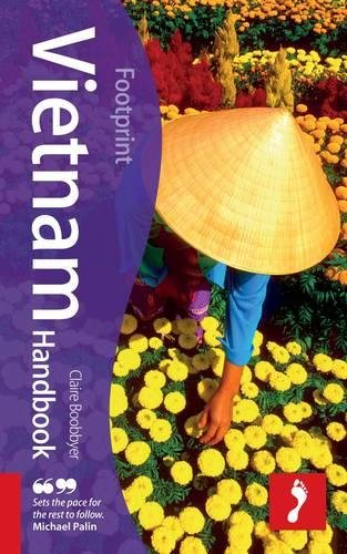 Vietnam Handbook, 6th: Travel Guide to Vietnam (Footprint - Handbooks)