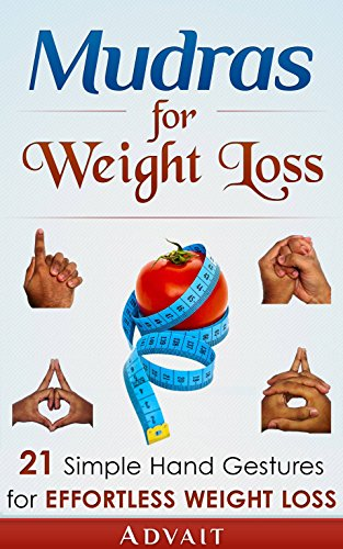 Mudras For Weight Loss by Advait ebook deal