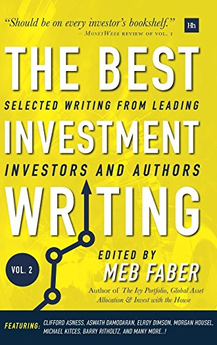 The Best Investment Writing - Volume 2: Selected writing from leading investors and authors by Harriman House