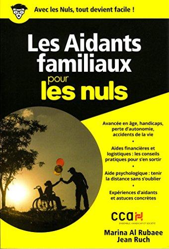 a2a9b00b820b79 Télécharger Les Aidants familiaux pour les Nuls poche : Marina Al RUBAEE  .pdf