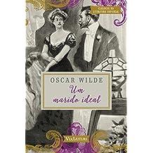 Um Marido Ideal - Coleção Clássicos da Literatura Universal