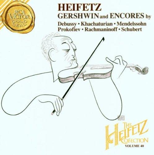 The Jascha Heifetz Collection, Vol. 40: Gershwin & Encores