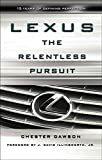 img - for Lexus: The Relentless Pursuit book / textbook / text book