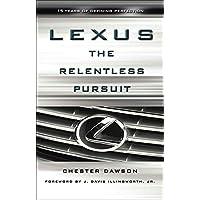 Lexus: The Relentless Pursuit