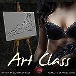 Art Class | Vanessa de Sade