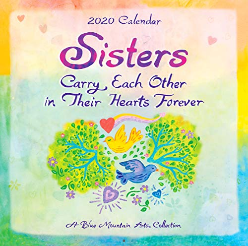 2020 Calendar: Sisters Carry Each Other in Their Hearts Forever, 7.5
