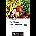 La dieta senza muco oggi (Salute&benessere)