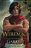 Weremage: A Book of Underrealm (The Nightblade Epic) (Volume 5)