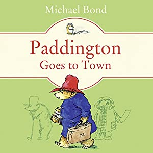 Paddington Goes to Town Audiobook