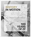 History in Motion: ZF Friedrichshafen AG from