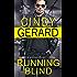 Running Blind (One-Eyed Jacks Book 3)