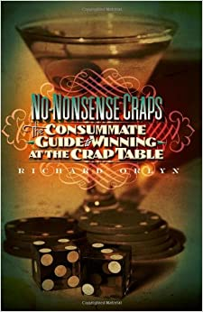 ?OFFLINE? No-Nonsense Craps: The Consummate Guide To Winning At The Crap Table. Servetto abril datos Pirineo Albalat ancho leader