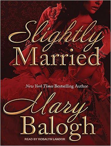 Slightly Married (Bedwyn Saga): Amazon.es: Mary Balogh, Rosalyn Landor: Libros en idiomas extranjeros