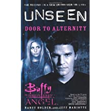 Door to Alternity: The Unseen Trilogy, Book 2 (Buffy the Vampire Slayer and Angel crossover)
