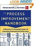 The Process Improvement Handbook: A B...