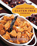Indian Inspired Gluten-Free Cooking
