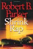 Shrink Rap, Robert B. Parker, 0399149309