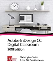 InDesign CC Digital Classroom 2018 Edition Front Cover