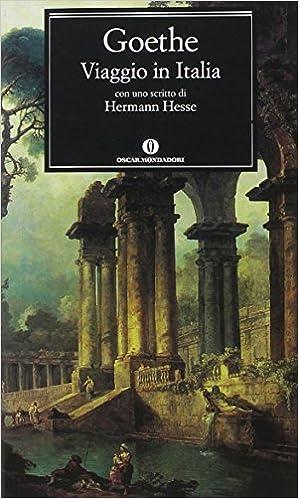 Amazon.it: Viaggio in Italia - Goethe, Johann Wolfgang, Castellani ...