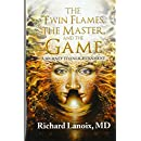 Amazon com: The Twin Flames, the Master, and the Game: A