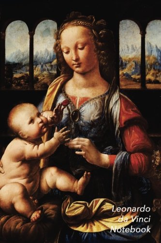 Leonardo Da Vinci Notebook: Madonna of the Carnation Journal | 100-Page Beautiful Lined Art Notebook | 6 X 9  Artsy Journal Notebook (Art Masterpieces)