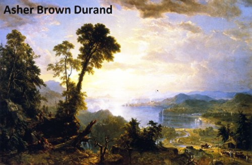 132 Amazing Color Paintings of Asher Brown Durand - American Hudson River School Landscapes Painter (August 21, 1796 - September 17, ()