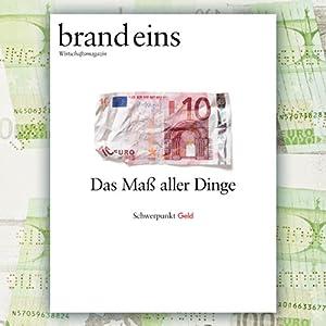 brand eins audio: Geld Audiomagazin