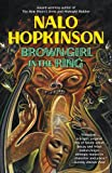 Front cover for the book Brown Girl in the Ring by Nalo Hopkinson