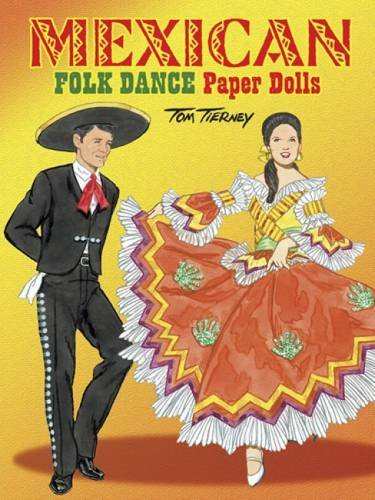 Mexican Folk Dance Paper Dolls (Dover Paper