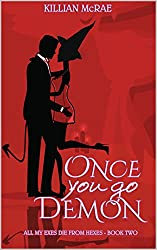 Once You Go Demon (All My Exes Die from Hexes Book 2)