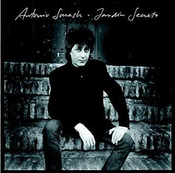 Jardin Secreto by Antonio Smash : Antonio Smash: Amazon.es: Música