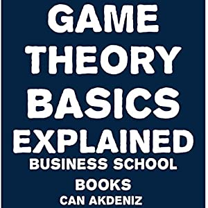 Game Theory Basics Explained | Livre audio
