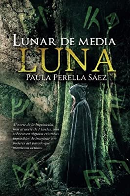 Lunar de media luna: Edición especial (Volume 1) (Spanish Edition)
